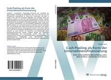 Couverture de Cash-Pooling als Form der Unternehmensfinanzierung