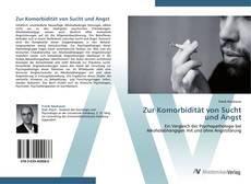 Portada del libro de Zur Komorbidität von Sucht und Angst