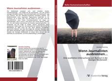 Bookcover of Wenn Journalisten ausbrennen...
