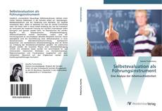 Bookcover of Selbstevaluation als Führungsinstrument