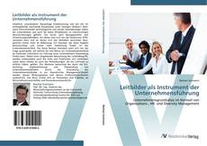 Bookcover of Leitbilder als Instrument der Unternehmensführung