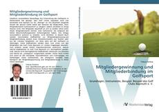 Mitgliedergewinnung und Mitgliederbindung im Golfsport kitap kapağı