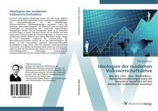 Capa do livro de Ideologien der modernen Volkswirtschaftslehre