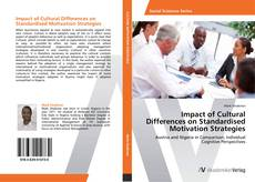 Bookcover of Impact of Cultural Differences on Standardised Motivation Strategies