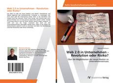 Buchcover von Web 2.0 in Unternehmen - Revolution oder Risiko?