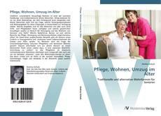 Couverture de Pflege, Wohnen, Umzug im Alter