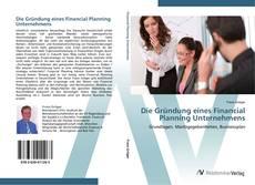 Borítókép a  Die Gründung eines Financial Planning Unternehmens - hoz