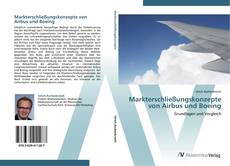 Markterschließungskonzepte von Airbus und Boeing的封面