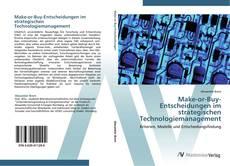 Обложка Make-or-Buy-Entscheidungen im strategischen Technologiemanagement