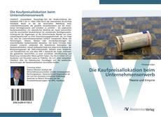 Buchcover von Die Kaufpreisallokation beim Unternehmenserwerb