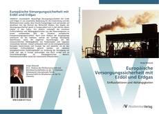 Borítókép a  Europäische Versorgungssicherheit mit Erdöl und Erdgas - hoz