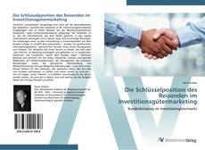 Portada del libro de Die Schlüsselposition des Reisenden im Investitionsgütermarketing