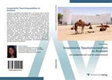 Bookcover of Inszenierte Tourismuswelten in Arabien
