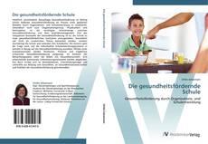 Buchcover von Die gesundheitsfördernde Schule