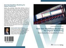 Bookcover of Petri Net Workflow Modeling for Digital Publishing
