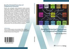 Bookcover of Quality-Oriented Execution of Cooperative Processes