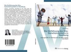 Borítókép a  Die Einführung des Kita-Gutscheinsystems in Hamburg - hoz