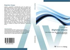 Bookcover of Digitales Utopia
