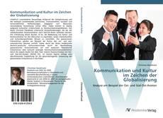 Kommunikation und Kultur im Zeichen der Globalisierung kitap kapağı