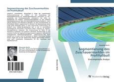 Bookcover of Segmentierung des Zuschauermarktes im Profifußball