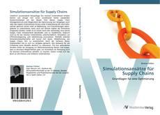 Simulationsansätze für Supply Chains的封面