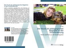 Capa do livro de Der Hund als pädagogischer Begleiter in der Frühförderung