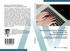 Service-orientierte Software-Architektur für Geschäftsprozesse kitap kapağı