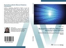 Bookcover of Nutzerfreundliche Mensch-Roboter-Interaktion