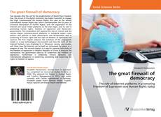 Bookcover of The great firewall of democracy