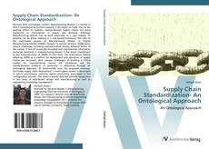 Bookcover of Supply Chain Standardization- An Ontological Approach