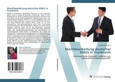 Portada del libro de Marktbearbeitung deutscher KMUs in Frankreich