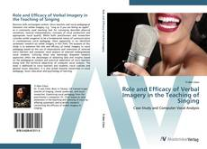 Обложка Role and Efficacy of Verbal Imagery in the Teaching of Singing