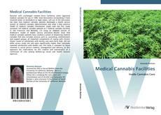 Couverture de Medical Cannabis Facilities