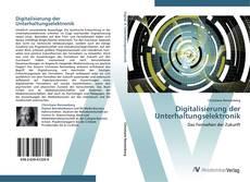 Couverture de Digitalisierung der Unterhaltungselektronik