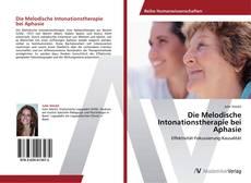 Portada del libro de Die Melodische Intonationstherapie bei Aphasie