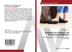 Capa do livro de Kindheit im Spiegel von Erziehungsratgebern