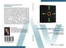 Copertina di Projektmanagement für den Mittelstand