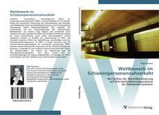 Couverture de Wettbewerb im Schienenpersonennahverkehr
