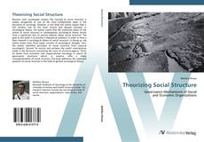 Bookcover of Theorizing Social Structure