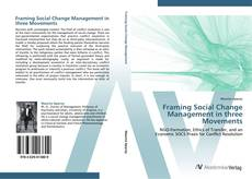 Bookcover of Framing Social Change Management in three Movements