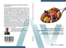 Обложка Pharmakoökonomie zwischen Theorie und Praxis