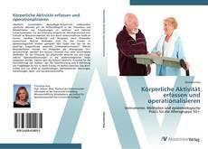 Bookcover of Körperliche Aktivität erfassen und operationalisieren