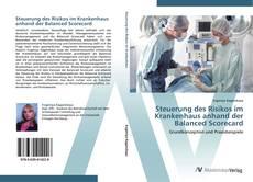 Bookcover of Steuerung des Risikos im Krankenhaus anhand der Balanced Scorecard