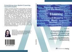 Portada del libro de Entwicklung eines  idealen E-Learning  Geschäftsmodells
