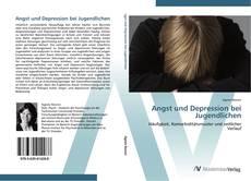 Обложка Angst und Depression bei Jugendlichen