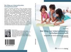 Bookcover of Der Weg zur internationalen Schulpartnerschaft