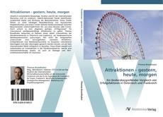 Bookcover of Attraktionen - gestern, heute, morgen
