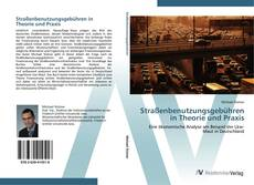 Buchcover von Straßenbenutzungsgebühren in Theorie und Praxis