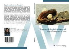 Bookcover of Sportsoziologie im Baseball