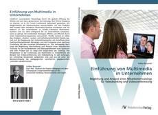 Couverture de Einführung von Multimedia in Unternehmen